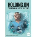 Holding On: The Troubled Life of Billy Kerr