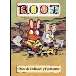 Root: Exiliados y Partisanos