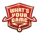What's Your Games?